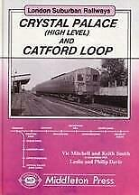 Crystal Palace And Catford Loop, London Suburban Railways - The Vale of Rheidol Railway