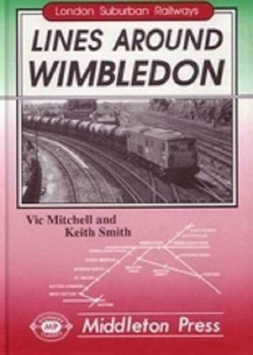 Lines Around Wimbledon, London Suburban Railways