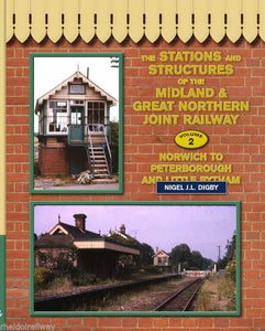 Stations Structures of  Midland Great Northern Joint Railway : Vol 2 Norwich
