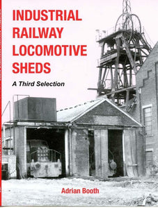 Industrial Railway Locomotive Sheds - a third selection - The Vale of Rheidol Railway