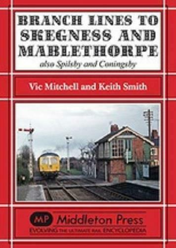 Branch Lines To Skegness, Mablethorpe, Spilsby & Coningsby, - The Vale of Rheidol Railway
