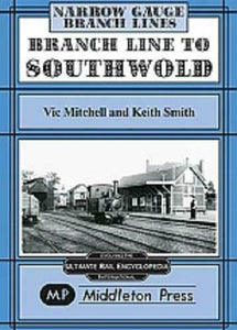 Branch line to Southwold Walberswick Waterhouses - The Vale of Rheidol Railway