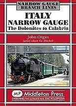 Dolomites To Calabria, Italy Narrow Gauge