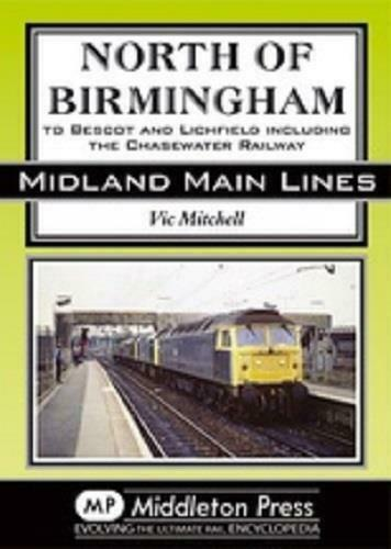 Birmingham To Bescot, Litchfield & Chase Water Railway,Midland Main Lines - The Vale of Rheidol Railway