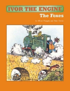 Ivor the Engine: the Foxes by Oliver Postgate (Paperback, 2006) - The Vale of Rheidol Railway