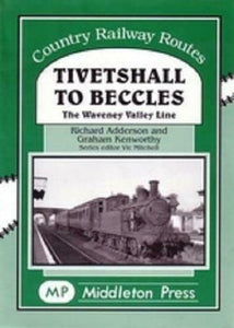 Tivetshall To Beccles, Waveney Valley Line, Homersfield, Country Railway Routes
