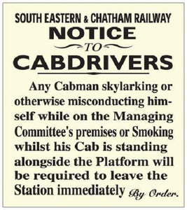 South Eastern & Chatham Notice to Cabdrivers metal replica humour SECR