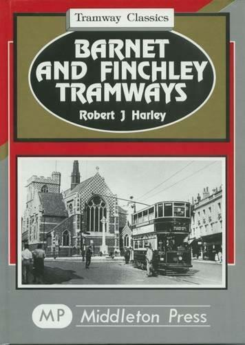 Barnet and Finchley Tramways Highgate Archway Whetstone Golders Green - The Vale of Rheidol Railway