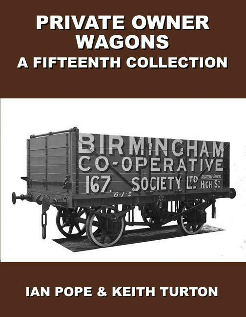 Private Owner Wagons : A Fifteenth Collection - The Vale of Rheidol Railway