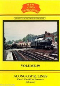 Paddington, Newport, Pilning Bank, Exeter, Along GWR Lines Part 3 B&R Vol 89 DVD