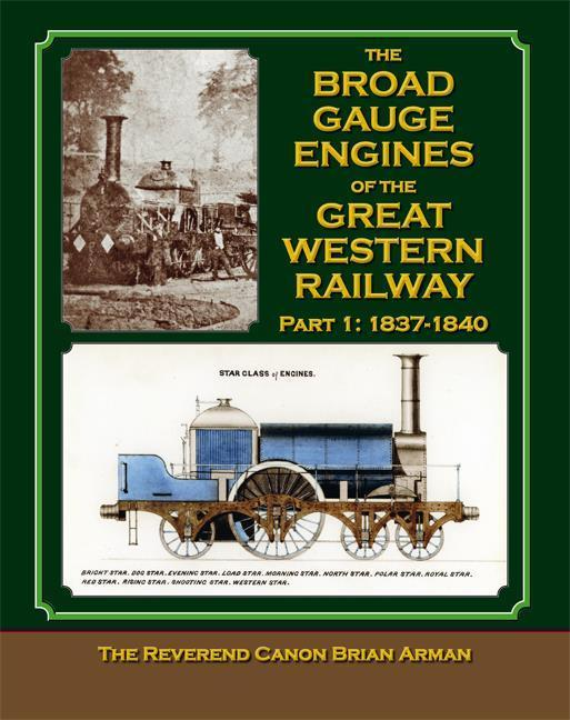 Broad Gauge Engines of the Great Western Railway - The Vale of Rheidol Railway