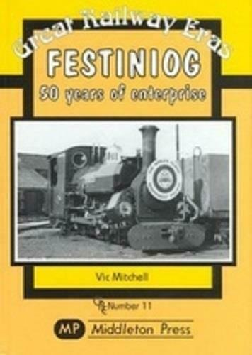 Festiniog, 50 Years Of Enterprise, Great Railway Eras - The Vale of Rheidol Railway