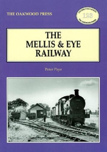 Mellis & Eye Railway Suffolk LNER GER - The Vale of Rheidol Railway