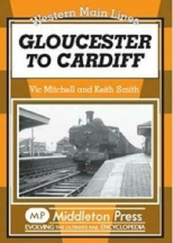 Gloucester To Cardiff, Western Main Lines - The Vale of Rheidol Railway