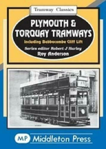 Plymouth & Torquay Tramways Classics Including Babbacombe Cliff Lift