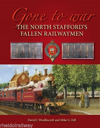 Stafford North,Fallen Railwaymen.Gone To War NSR Knotty Railway WW1 Great War