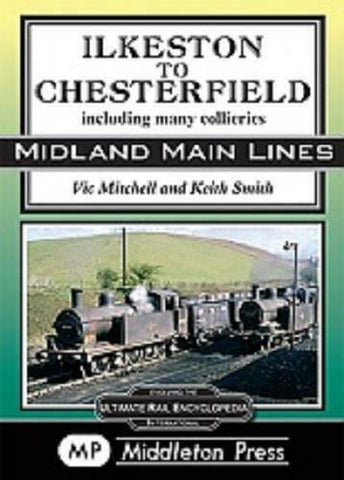 Ilkeston to Chesterfield Alfreton Clay Cross - The Vale of Rheidol Railway