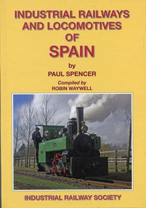 Industrial  Railways & Locomotives of Spain - The Vale of Rheidol Railway
