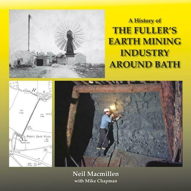 Fullers Earth Mining Industry Around Bath - a history