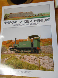 Narrow Gauge Adventure: A Model Making Journey by Peter Kazer (Paperback, 2012) - The Vale of Rheidol Railway