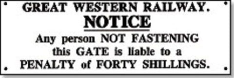 GWR shut the gate replica sign railway fastening - The Vale of Rheidol Railway
