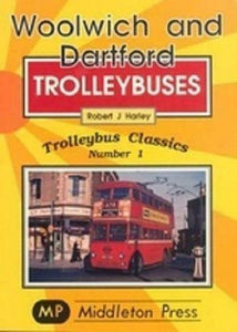 Woolwich and Dartford Trolleybus Classics,Crayford, Plumstead, Belvedere & Erith - The Vale of Rheidol Railway