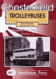 Chesterfield Trolleybuses - The Vale of Rheidol Railway