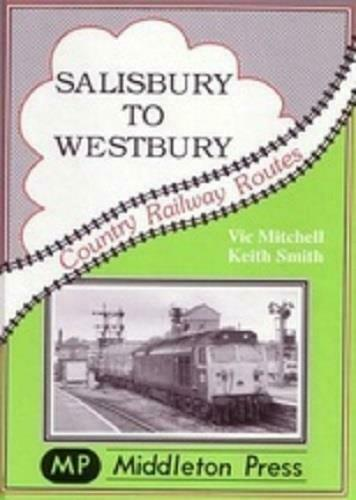 Salisbury To Westbury, Codford, Warminster, Country Railway Routes