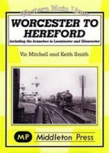 Worcester to Hereford, Leominster,Ledbury,Gloucester Central,Western Main Lines - The Vale of Rheidol Railway