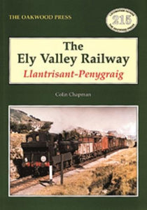Ely Valley Railway - Llantrisant-Penygraig - The Vale of Rheidol Railway