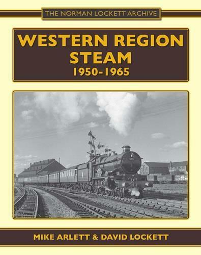 Western Region Steam 1950-1965 GWR