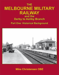 Derby Ashby Melbourne Military railway - The Vale of Rheidol Railway