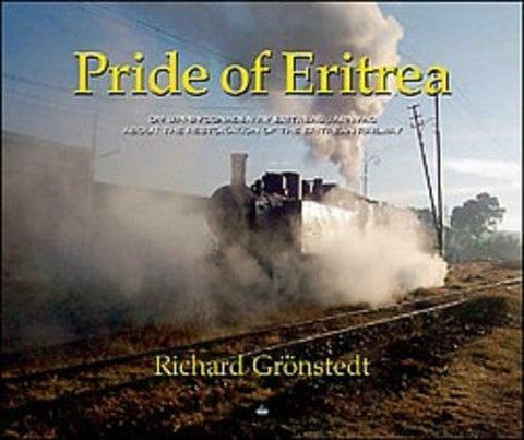 Pride of Eritrea - a book about the reconstruction of the Eritrean railway - The Vale of Rheidol Railway