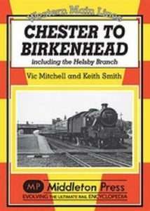 Chester To Birkenhead, Western Main Lines - The Vale of Rheidol Railway