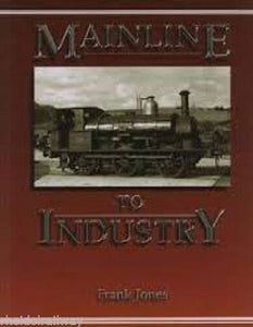 Industrial,Mainline to Industry by Frank Jones (Paperback, 1998) - The Vale of Rheidol Railway