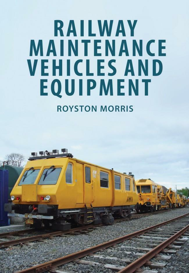 RAILWAY MAINTENANCE VEHICLES AND EQUIPMENT