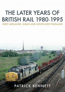 later years of british rail 1980 - 1995 w midlands wales sw england