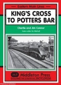 King's Cross to Potters Bar - Middleton Press LNER terminus London