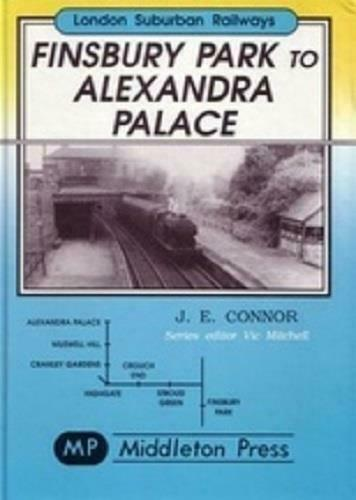 Finsbury Park To Alexandra Palace, London Suburban Railways - The Vale of Rheidol Railway