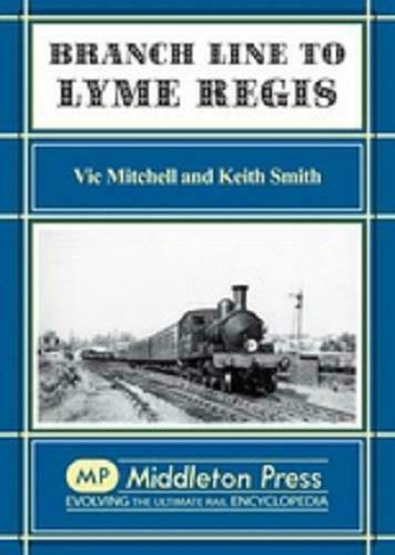 Lyme Regis Branch Line - The Vale of Rheidol Railway