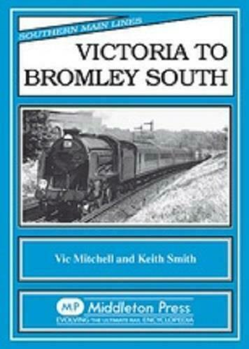 Victoria To Bromley South, Clapham, Brixton, West Dulwich, Southern Main Lines
