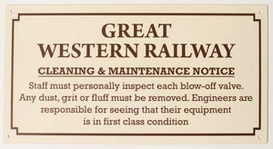 GWR Enamel effect small sign cleaning and maintenance. Replica railway humour - The Vale of Rheidol Railway
