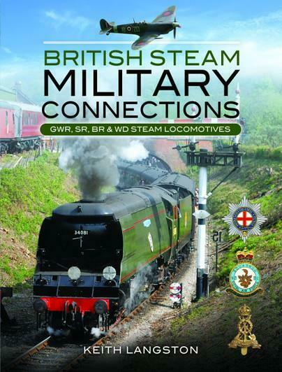 British Steam Military Connections (Hardback) SR GWR BR locomotives - The Vale of Rheidol Railway