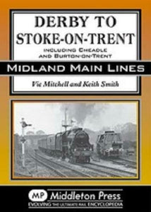 Derby To Stoke-On-Trent, Midland Main Lines - The Vale of Rheidol Railway