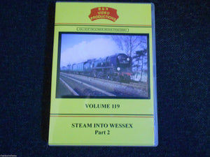Waterloo, Weymouth, Templecombe, Bath, Steam Into Wessex Pt 2 B&R Vol 119 DVD