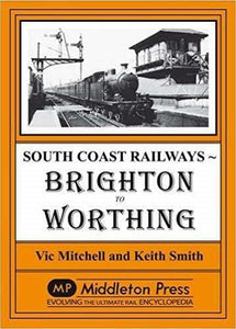 Brighton To Worthing, South Coast Railways - The Vale of Rheidol Railway