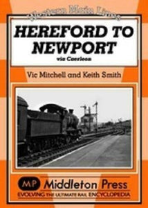 Hereford To Newport Via Caerleon, Western Main Lines - The Vale of Rheidol Railway