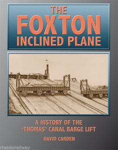 The Foxton Inclined Plane: A History of the 'Thomas' Canal Barge Lift by... - The Vale of Rheidol Railway