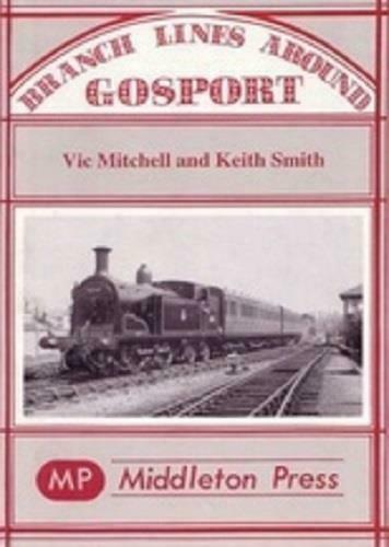 Gosport, Lee-On-The-Solent, Stokes Bay Branch Lines - The Vale of Rheidol Railway