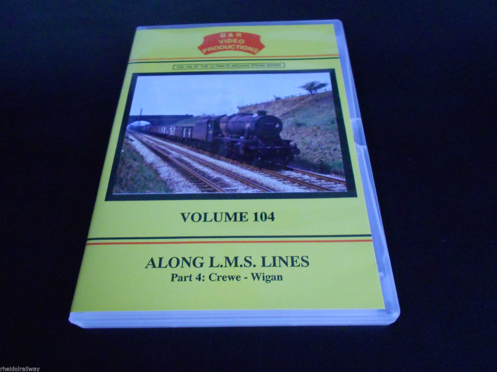 Crewe-Wigan Along L.M.S. Lines Volume 104 Part 4 B&R DVD Warrington Northwich - The Vale of Rheidol Railway